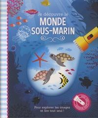 Studio Stampij et Marleen Wessels - Je découvre le monde sous-marin.
