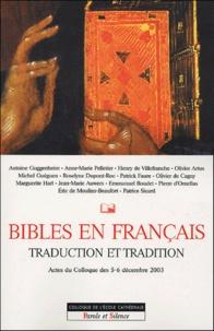Studium école cathédrale Paris - Bibles en français Traduction et tradition - Actes du Colloque des 5-6 décembre 2003.