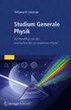 Studium Generale Physik - Ein Rundflug von der klassischen bis zur modernen Physik.