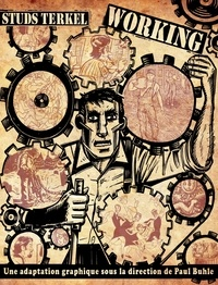 Studs Terkel - Working - Une adaptation graphique.