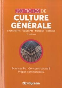 250 fiches de culture générale - Sciences po, concours cat A & B, prépas commerciales.pdf