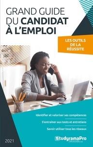 Studyrama - Le grand guide du candidat à l'emploi - Les outils de la réussite.