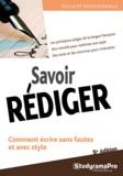 Studyrama et Nelly Labère - Savoir rédiger.