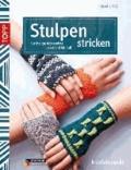Stulpen stricken - Kuschelige Accessoires von Hand bis Fuß.