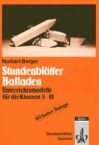 Stundenblätter Balladen - Unterrichtsmodelle für die Klassen 5-11.