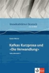 """Stundenblätter Kafkas Kurzprosa und """"Die Verwandlung"""" - Sekundarstufe 2."""
