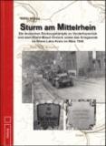 Sturm am Mittelrhein - Die deutschen Rückzugskämpfe im Vorderhunsrück und dem Rhein-Mosel-Dreieck sowie das Kriegsende im Rhein-Lahn-Kreis im März 1945.