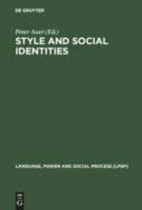 Style and Social Identities - Alternative Approaches to Linguistic Heterogeneity.