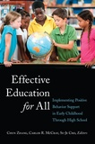 Su-je Cho et Chun Zhang - Effective Education for All - Implementing Positive Behavior Support in Early Childhood Through High School.
