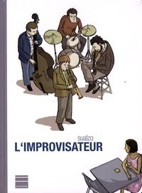 Sualzo - L'improvisateur.
