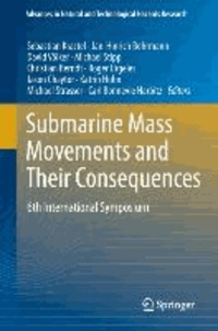 Submarine Mass Movements and Their Consequences - 6th International Symposium.