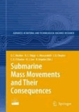 David Mosher - Submarine Mass Movements and Their Consequences.