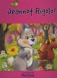 Succès du livre - Jeannot Rigolo !.