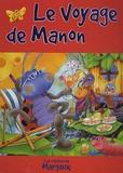 Succès du livre - Le Voyage de Manon.