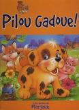 Succès du livre - Pilou Gadoue !.