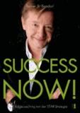 Success now! - Erfolgscoaching mit der STAR-Strategie.