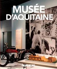 Sud Ouest - Musée d'Aquitaine, le guide.