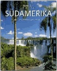 Südamerika - 160 Seiten Bildband mit über 270 Bildern.