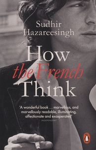 How the French Think - An Affectionate Portrait of an Intellectual People.pdf