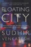 Sudhir Venkatesh - Floating City.