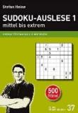 SUDOKU-AUSLESE 1 - mittel bis extrem - Seltene 17er Sudokus in vier Stufen.