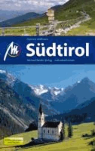 Südtirol - 45 Wanderungen und Touren.