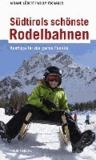 Südtirols schönste Rodelbahnen - Ausflüge für die ganze Familie.
