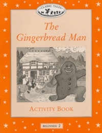 Sue Arengo et Teri Gower - The Gingerbread Man - Activity Book.