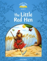 Sue Arengo et Bruno Robert - The Little Red Hen - Level 1.