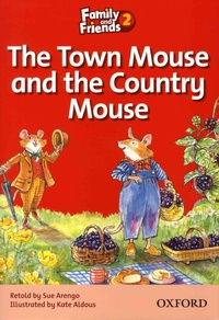 Sue Arengo et Kate Aldous - The Town Mouse and the Country Mouse.