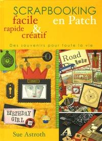 Blackclover.fr Scrapbooking en Patch facile, rapide & créatif - Des souvenirs pour toute la vie Image