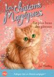 Sue Bentley - Les chatons magiques Tome 16 : Le plus beau des gâteaux.