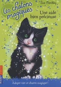 Sue Bentley - Les chatons magiques Tome 2 : Une aide bien précieuse.
