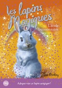 Sue Bentley - Les lapins magiques Tome 4 : L'école buissonnière.