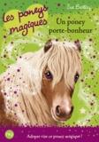 Sue Bentley - Les poneys magiques Tome 11 : Un poney porte-bonheur.