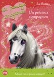Sue Bentley - Les poneys magiques Tome 12 : Un précieux compagnon.