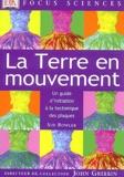 Sue Bowler - La Terre en mouvement - Un guide d'initiation à la tectonique des plaques.