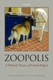 Sue Donaldson et Will Kymlicka - Zoopolis - A Political Theory of Animal Rights.