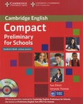 Sue Elliott - Compact Preliminary for Schools - Student's Book without Answers. 1 Cédérom