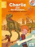 Sue Finnie et Danièle Bourdais - Charlie and the dinosaurs. 1 CD audio