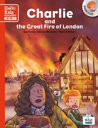 Sue Finnie et Danièle Bourdais - Charlie and the Great Fire of London. 1 CD audio