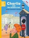 Sue Finnie et Danièle Bourdais - Charlie and the Queen's Hat. 1 CD audio