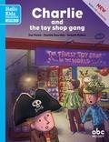 Sue Finnie et Danièle Bourdais - Charlie and the toy shop gang. 1 CD audio