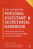 Sue France - The Definitive Personal Assistant & Secretarial Handbook.