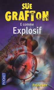 "Sue Grafton - ""E""comme Explosif."