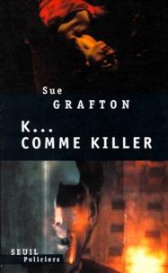 Sue Grafton - K comme killer.