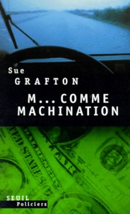 Sue Grafton - M comme machination.