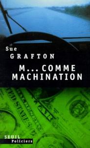 Sue Grafton - M comme machination.