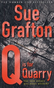 Sue Grafton - Q is for Quarry.