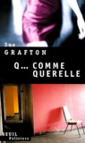 Sue Grafton - Q... comme querelle.